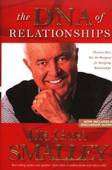 The DNA of Relationships: Discover How You Are Designed for Satisfying Relationships - Slightly Imperfect