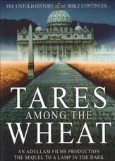 Tares Among the Wheat, DVD