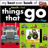 My Best-Ever Book of Things That Go