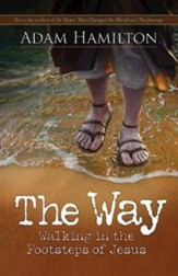 The Way: Walking in the Footsteps of Jesus - eBook