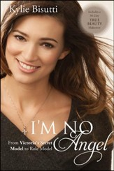 I'm No Angel: From Victoria's Secret Model to Role Model - eBook