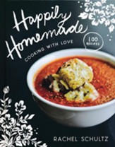 Happily Homemade: Cooking with Love