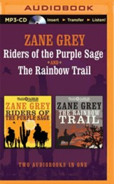 Riders of the Purple Sage and Rainbow Trail - unabridged audio book on MP3-CD