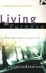 Living on Purpose: Finding God's Best for Your Life - eBook