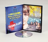 To Save a Life, DVD & Dare to Make A Difference In Your School:   And Your Life, Softcover