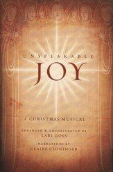 Unspeakable Joy: A Christmas Musical