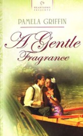 A Gentle Fragrance - eBook
