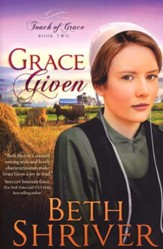 Grace Given, Touch of Grace Series #2