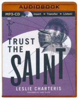 Trust the Saint - unabridged audio book on CD
