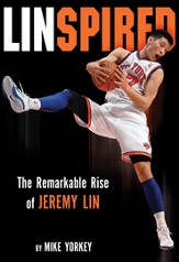 Linspired: Jeremy Lin's Extraordinary Story of Faith and Resilience - eBook