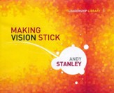 Making Vision Stick - unabridged audio book on CD