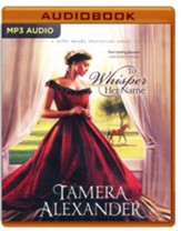 To Whisper Her Name - unabridged audio book on MP3-CD