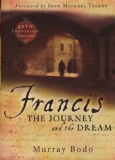Francis: The Journey and the Dream, 40th Anniversary Edition