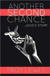 Another Second Chance: God's Story