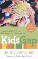 Kids Gap: Teaching Children to Be Kingdom Intercessors