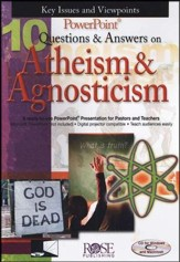 10 Questions & Answers on Atheism and Agnosticism: PowerPoint CD-ROM