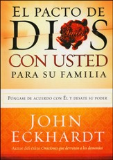 El Pacto de Dios con Usted para su Familia  (God's Covenant With You for Your Family)