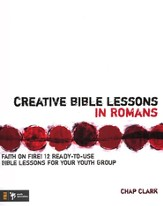 Creative Bible Lessons in Romans: Faith in Fire! - eBook