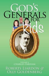 God's Generals for Kids: Volume 6, Charles Parham - Slightly Imperfect