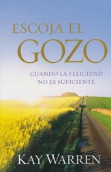 Escoja el Gozo  (Choose Joy)
