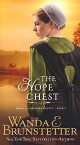 The Hope Chest, Brides of Lancaster County Series #4