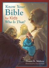 Who Is That? Know Your Bible for Kids Series