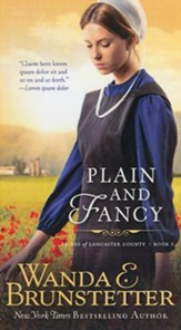 Plain and Fancy, Brides of Lancaster County Series #3
