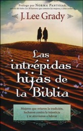 Las Intrépidas Hijas de la Biblia  (Fearless Daughters of the Bible)