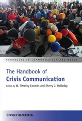 The Handbook of Crisis Communication