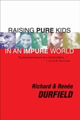 Raising Pure Kids: In an Impure World - eBook
