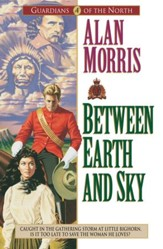 Between Earth and Sky (Guardians of the North Book #4) - eBook