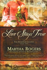 Love Stays True, Homeward Journey Series #1