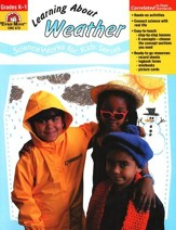 ScienceWorks for Kids: Learning About Weather, Grades K-1