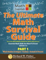 The Ultimate Math Survival Guide, Part 1 (Whole Numbers /Integers, Fractions, Decimals/Percents) Gr. 4-8