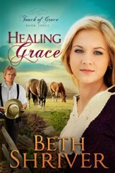 Healing Grace, Touch of Grace Series #3