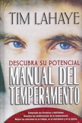 Manual del Temperamento: Descubra Su Potencial  (Your Temperament: Discover Your Potential)