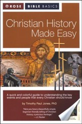Christian History Made Easy: Rose Bible Basics
