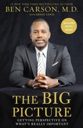 The Big Picture: Getting Perspective on What's Really Important in Life - eBook