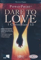 Dare to Love: 1 Corinthians 13 - PowerPoint CD-ROM