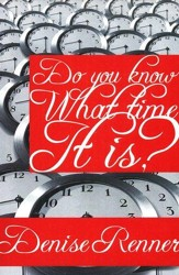 Do You Know What Time It Is? - eBook