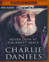 Never Look at The Empty Seats: A Memoir - unabridged edition on MP3-CD