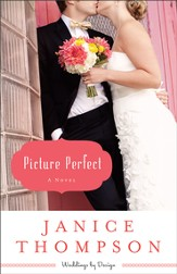 Picture Perfect, Weddings by Design Series #1 -eBook