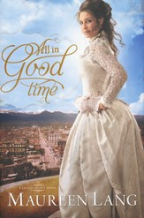 All in Good Time, Gilded Legacy Series #2
