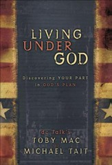 Living Under God: Discovering Your Part in God's Plan - eBook