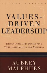 Values-Driven Leadership: Discovering and Developing Your Core Values for Ministry - eBook