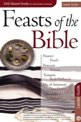 Feasts of the Bible: Leader Guide