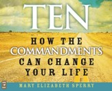 Ten: How the Commandments Can Change Your Life, Audio CD - Slightly Imperfect