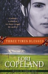 Three Times Blessed, Belles of Timber Creek Series #2