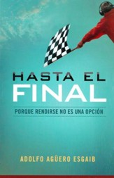 Hasta el Final  (Until the End)