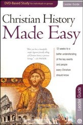 Christian History Made Easy - Leaders Guide - PDF Download [Download]